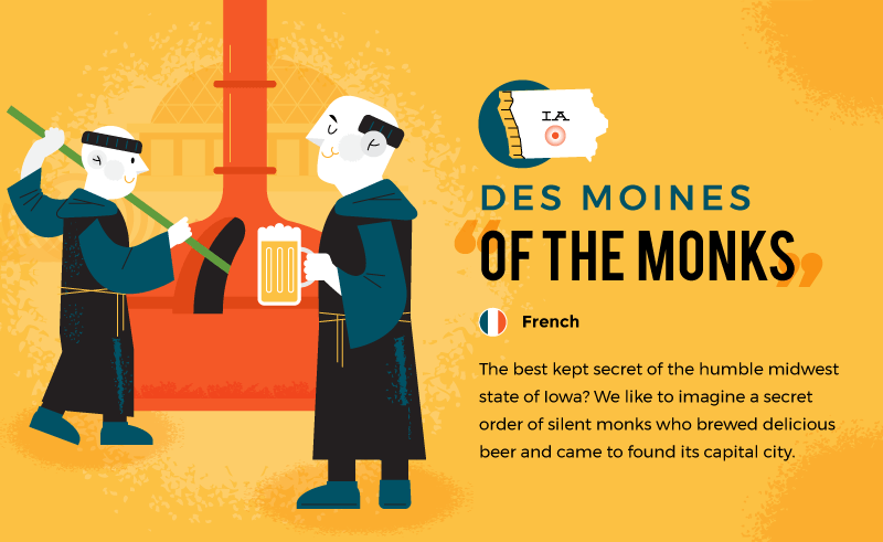 literal name of des moines - of the monks